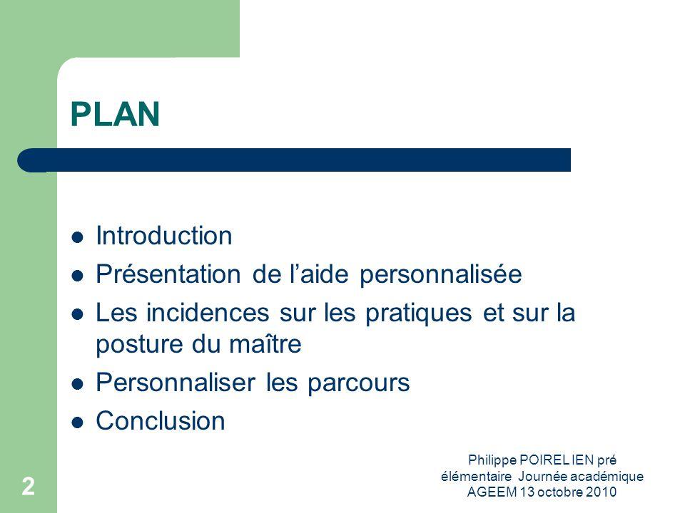 Philippe POIREL IEN pré élémentaire Journée académique AGEEM 13 octobre 2010 13 Concept de médiation Le métier denseignant convoque le concept de médiation.