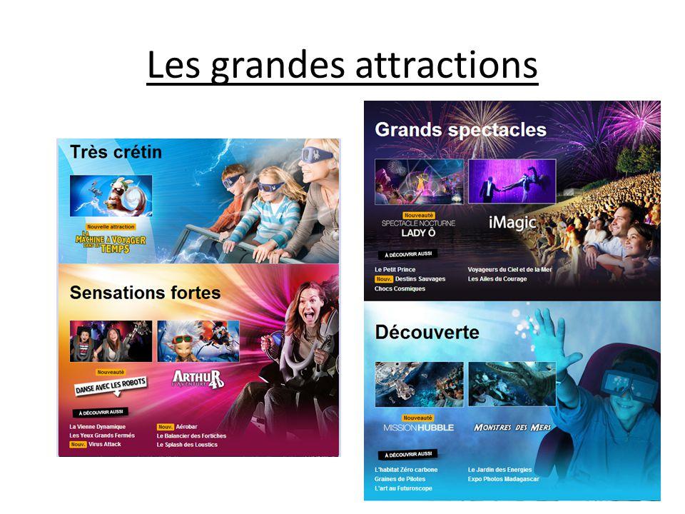 Les grandes attractions