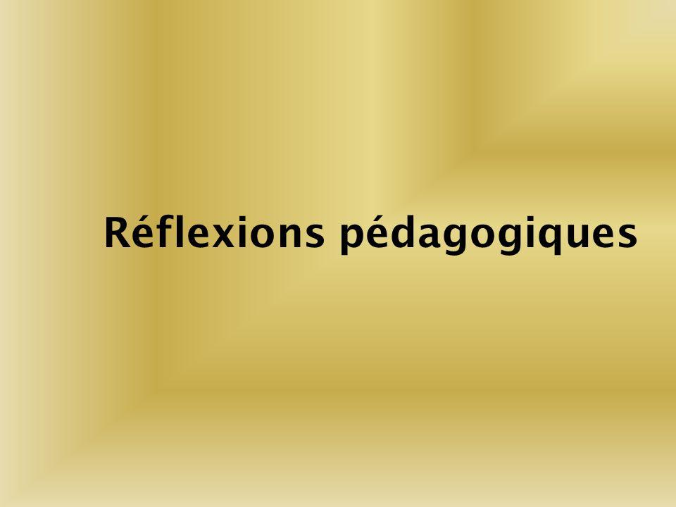 Réflexions pédagogiques