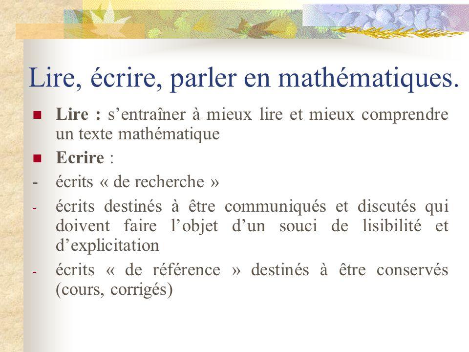 Activité mathématique de lélève Elle doit être essentiellement orientée vers : la résolution de problèmes la modélisation de quelques situations lappr
