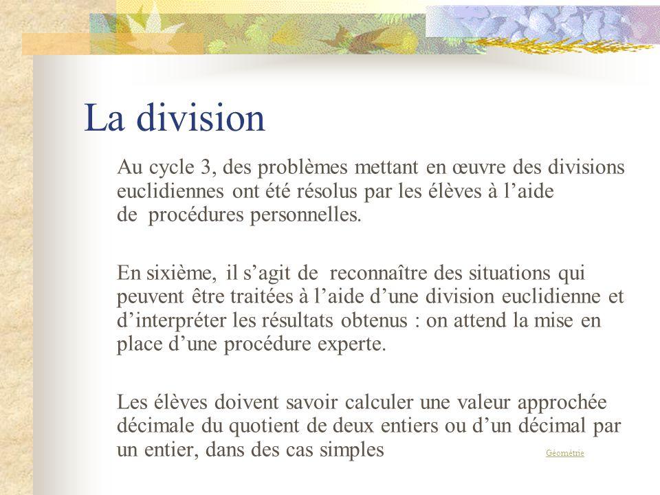 La multiplication dun nombre décimal par un entier est un acquis du cycle 3. La multiplication de deux nombres décimaux est à mettre en place en sixiè
