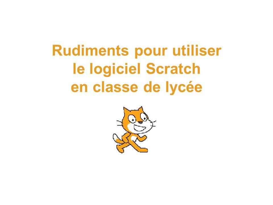 Scratch et stages Des exemples prè-développés Dans le menu Ouvrir/ Projects/ Animation Dans le menu Ouvrir/ Projects/Games Dans le menu Ouvrir/Projects/ InteractiveArt/PlayWithYourFace