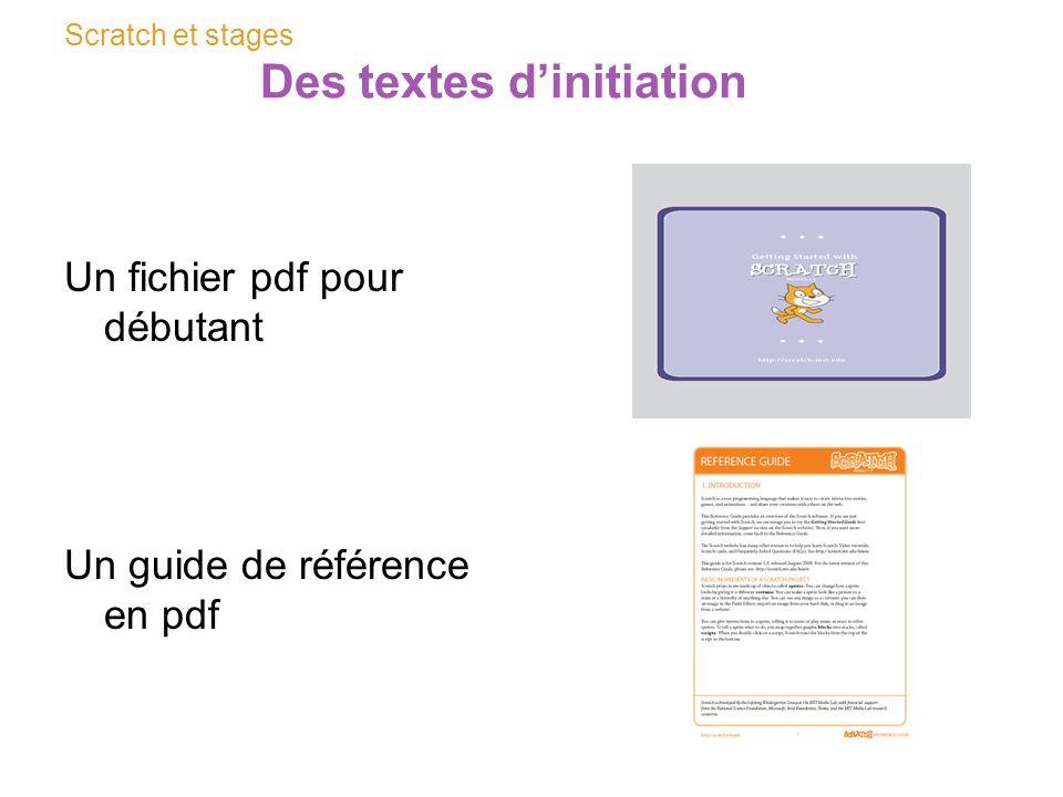 Scratch et stages Des textes dinitiation Un fichier pdf pour débutant Un guide de référence en pdf