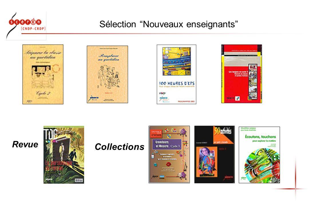 Sélection Nouveaux enseignants Revue Collections