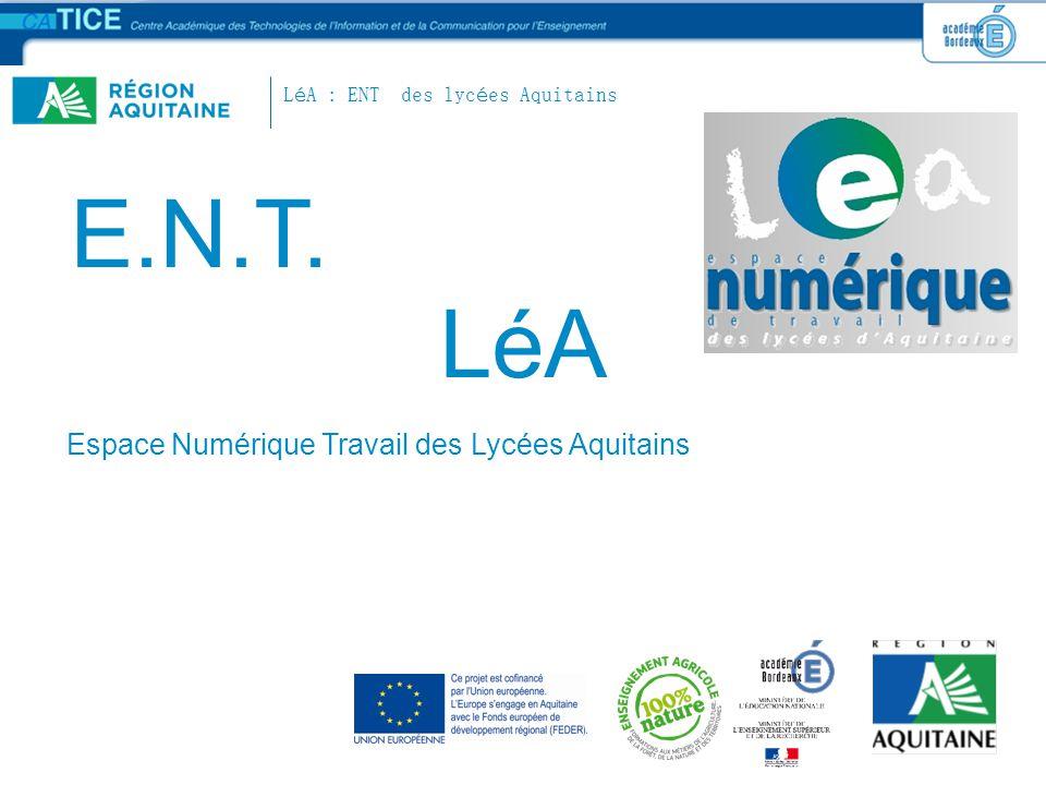 E.N.T. LéA Espace Numérique Travail des Lycées Aquitains