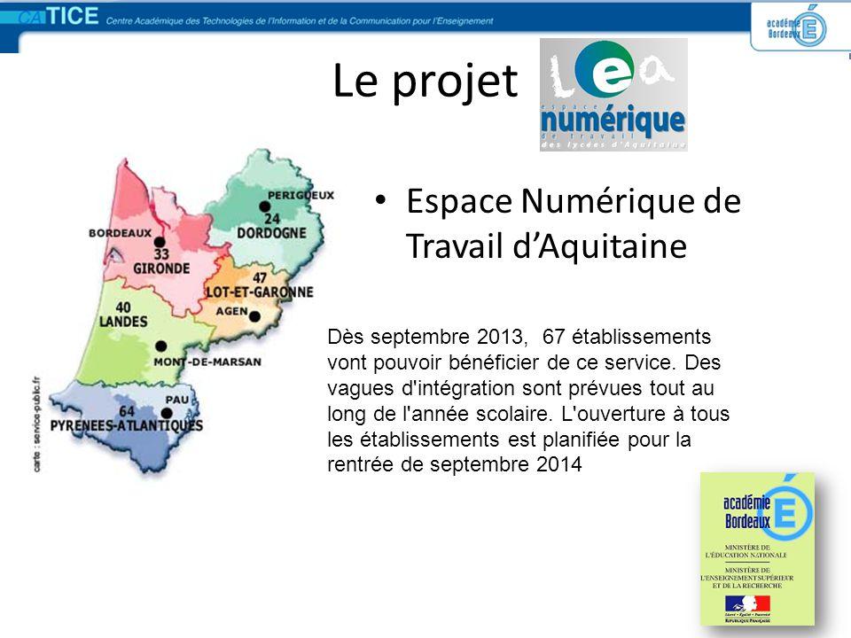 Le projet Espace Numérique de Travail dAquitaine Dès septembre 2013, 67 établissements vont pouvoir bénéficier de ce service. Des vagues d'intégration