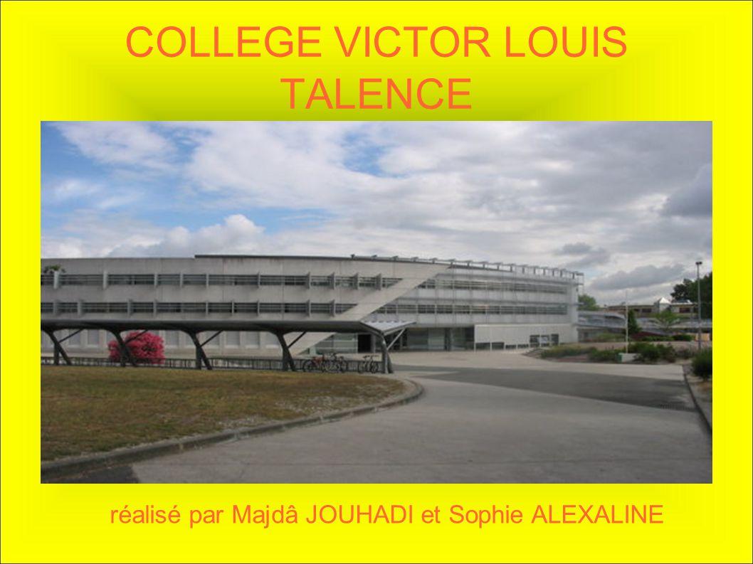 COLLEGE VICTOR LOUIS TALENCE réalisé par Majdâ JOUHADI et Sophie ALEXALINE