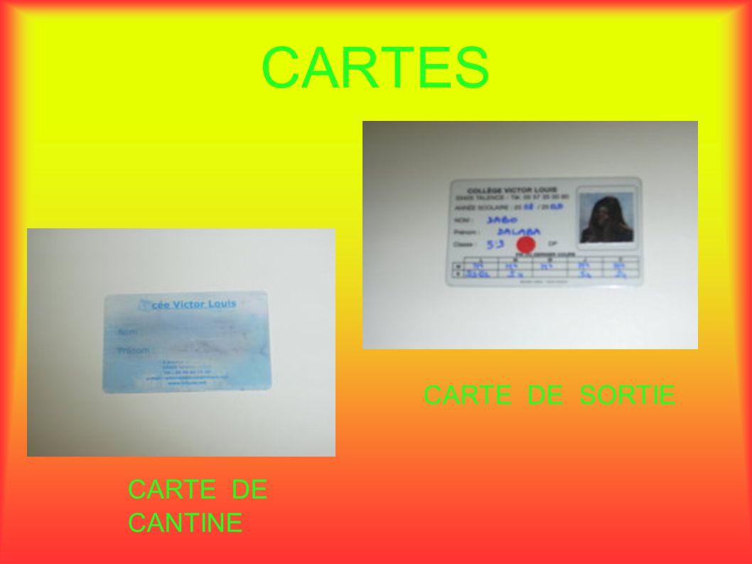 CARTES CARTE DE CANTINE CARTE DE SORTIE