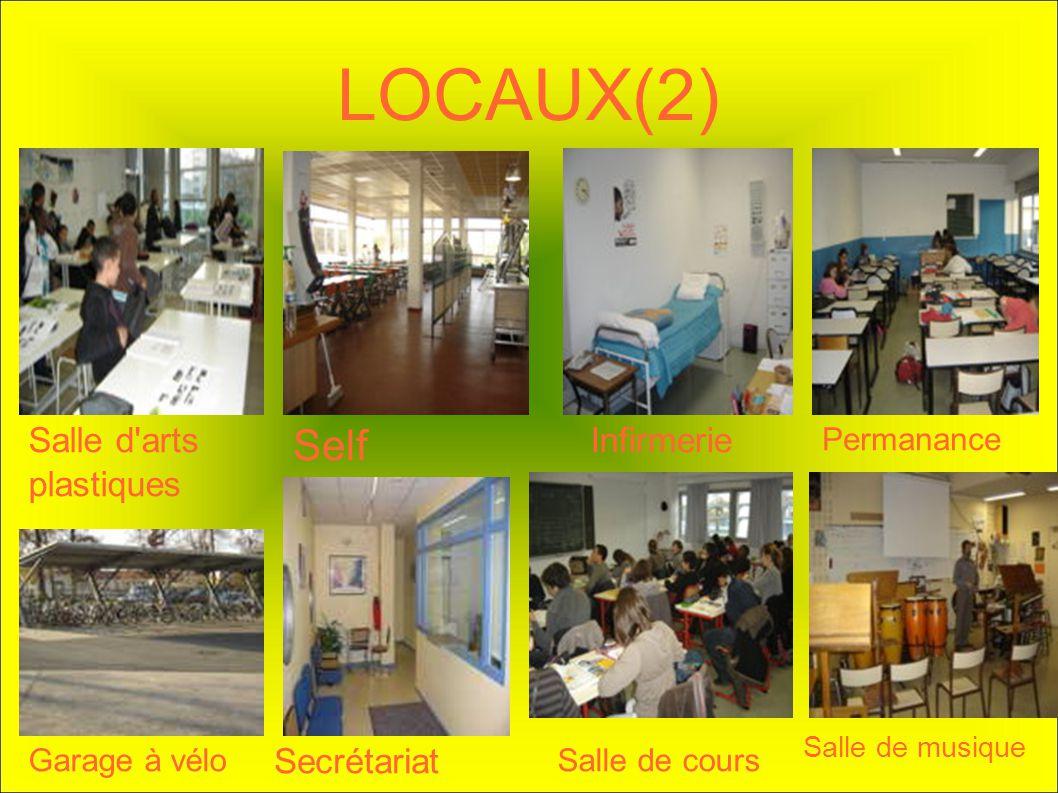 LOCAUX(2) Salle d'arts plastiques Self Infirmerie Permanance Garage à vélo Secrétariat Salle de cours Salle de musique