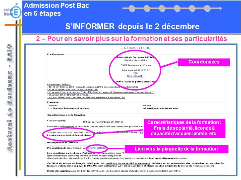 Admission Post Bac en 6 étapes SINFORMER depuis le 2 décembre 2 – Pour en savoir plus sur la formation et ses particularités Coordonnées Caractéristiq