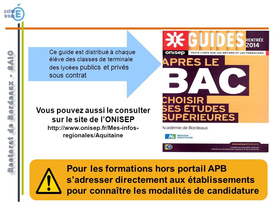 Pour les formations hors portail APB sadresser directement aux établissements pour connaître les modalités de candidature Vous pouvez aussi le consult