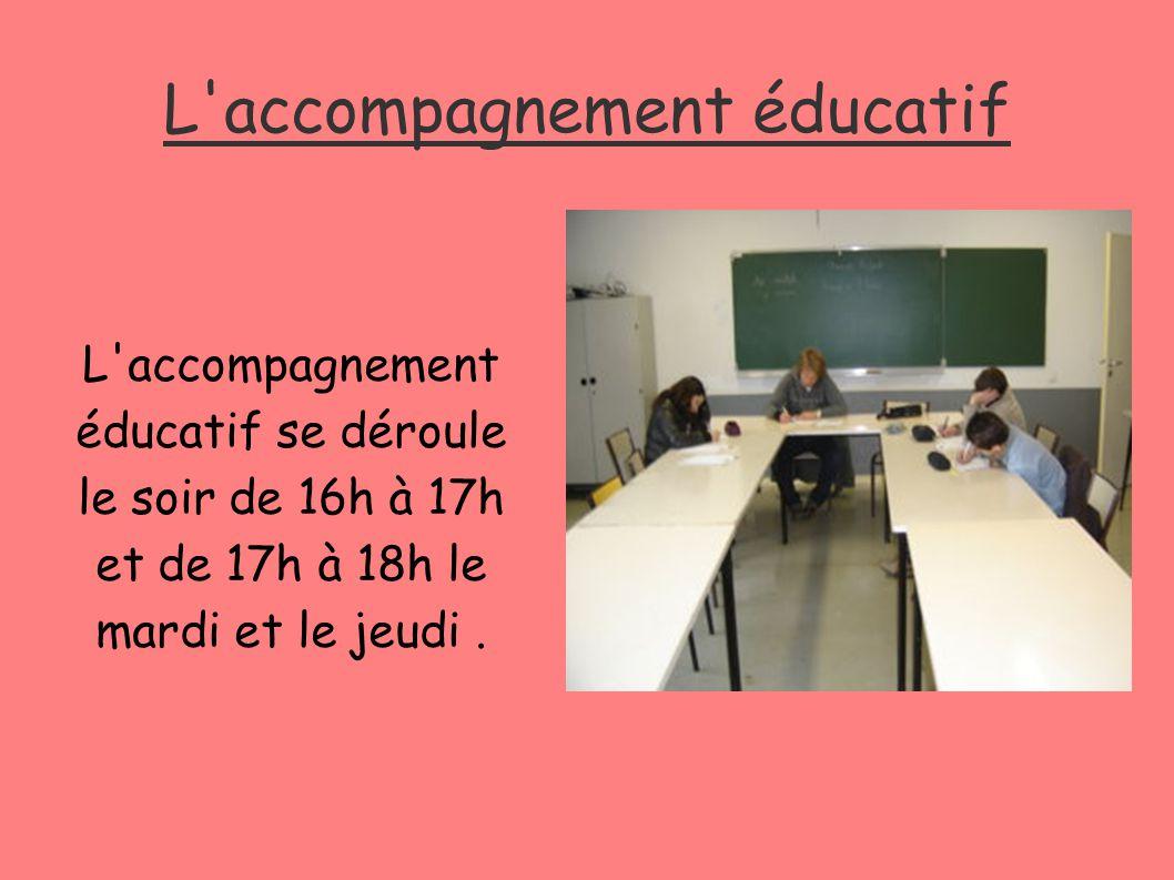 L'accompagnement éducatif L'accompagnement éducatif se déroule le soir de 16h à 17h et de 17h à 18h le mardi et le jeudi.