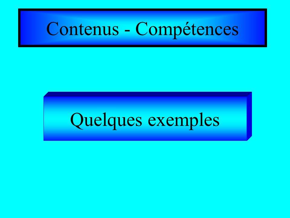 Contenus - Compétences Quelques exemples
