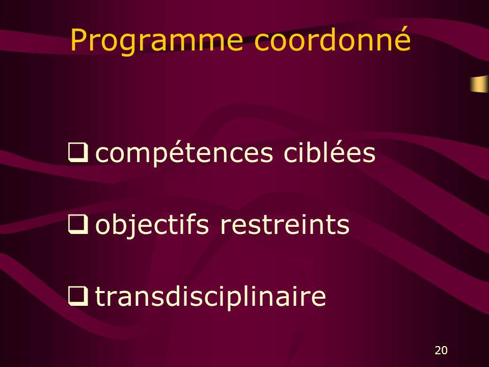 20 Programme coordonné compétences ciblées objectifs restreints transdisciplinaire