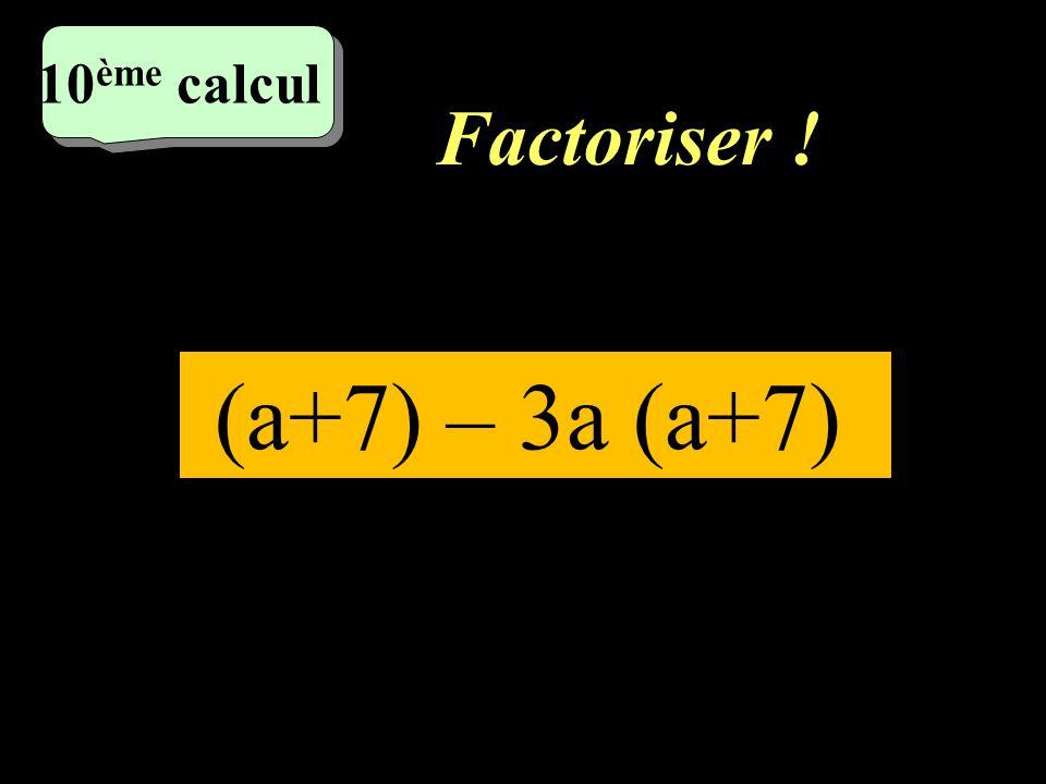 Factoriser ! 9 ème 9 ème calcul 81a² -18a+1
