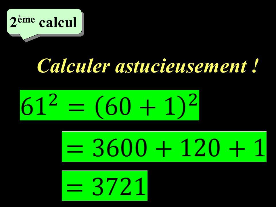 Calculer ! 1 er calcul
