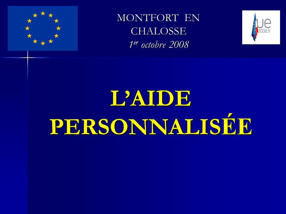 LAIDE PERSONNALIS ÉE MONTFORT EN CHALOSSE 1 er octobre 2008