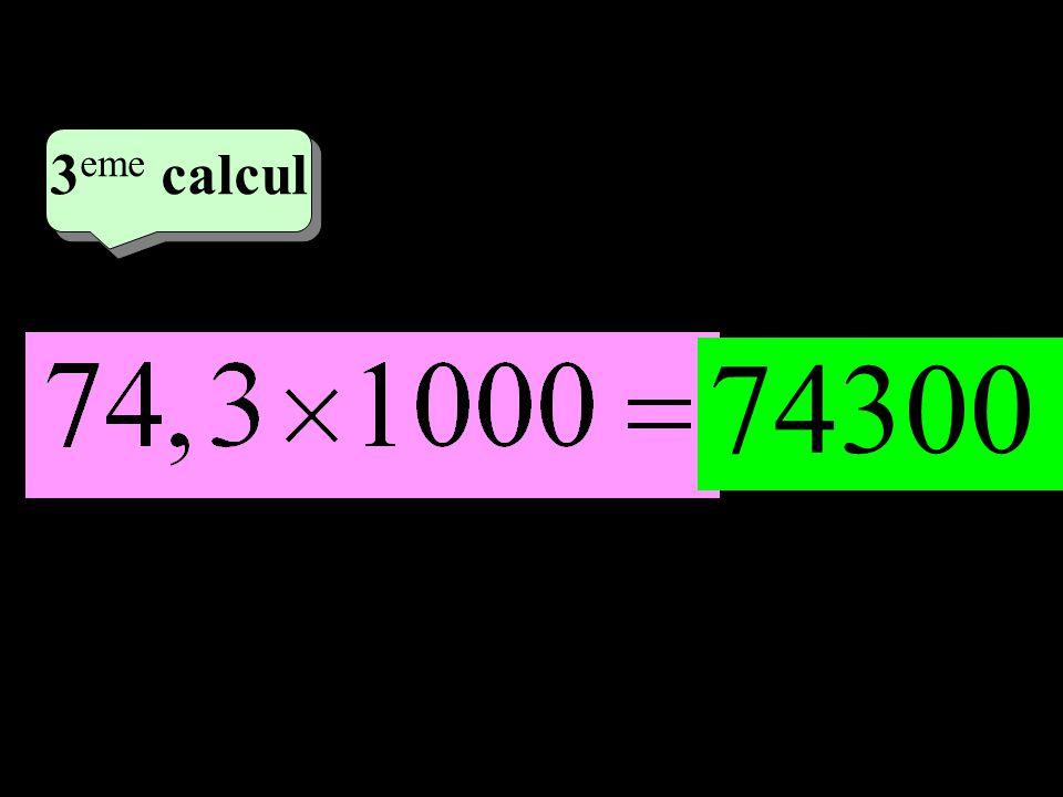 –1–1 2 eme calcul 2 eme calcul 3 eme calcul 74300
