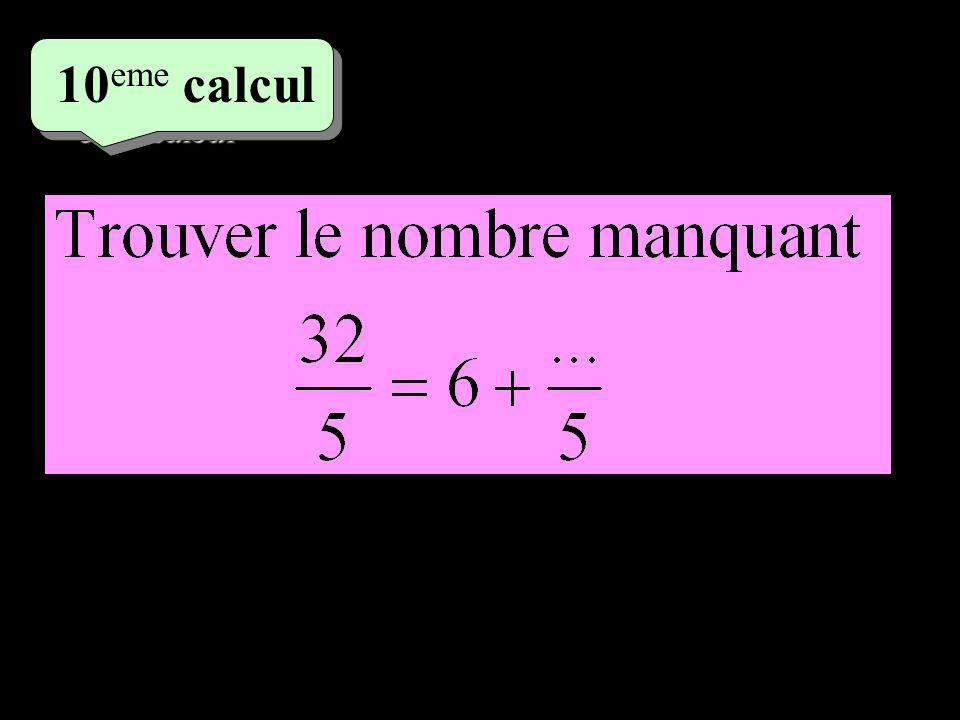 5 eme calcul 5 eme calcul 10 eme calcul
