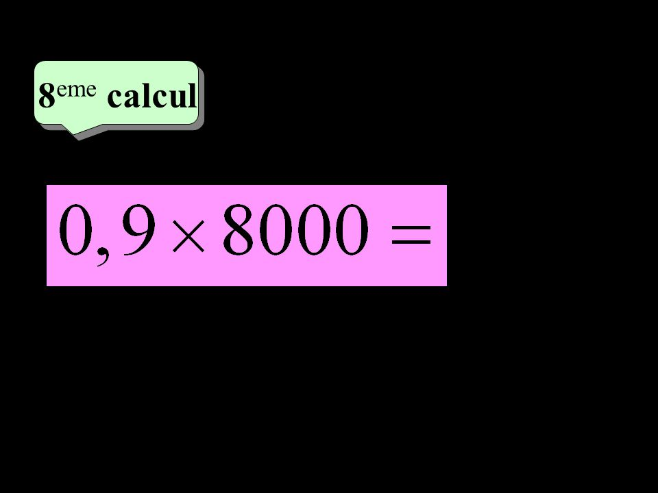 –1–1 4 eme calcul 4 eme calcul 8 eme calcul 7 200