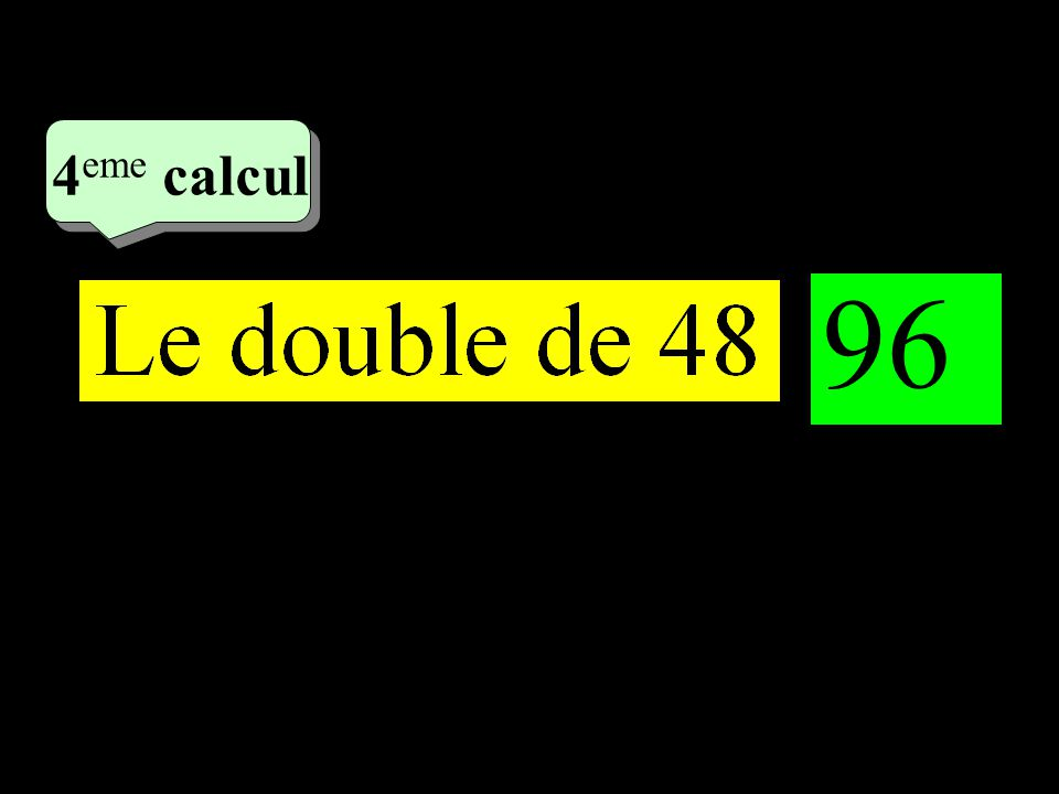 –1–1 2 eme calcul 2 eme calcul 4 eme calcul 96