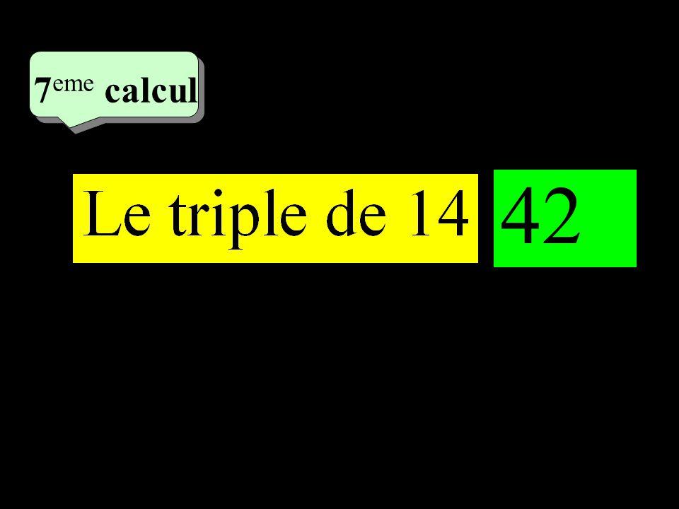 –1–1 4 eme calcul 4 eme calcul 7 eme calcul 42