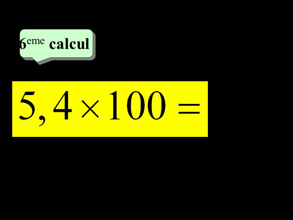 –1–1 3 eme calcul 3 eme calcul 5 eme calcul 350
