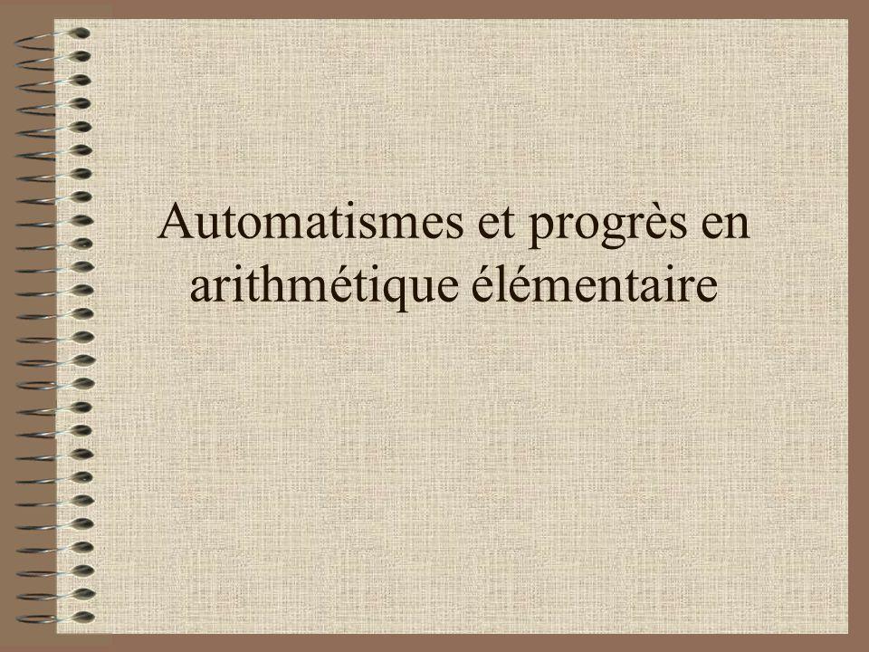 Automatismes et progrès en arithmétique élémentaire