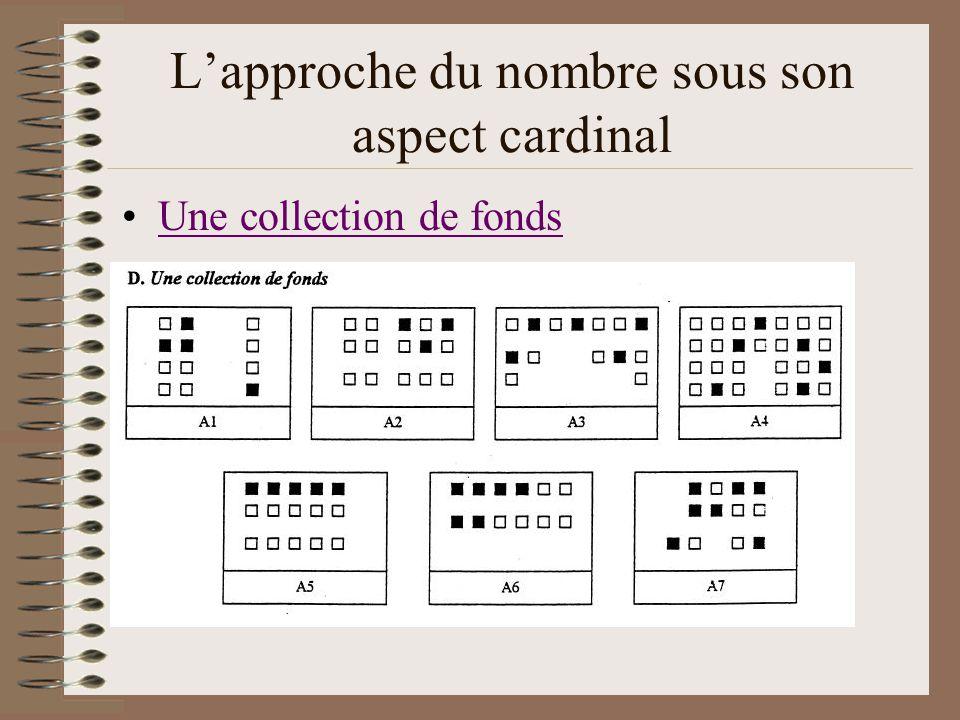 Lapproche du nombre sous son aspect cardinal Une collection de fonds
