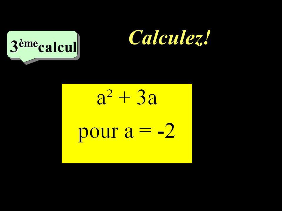 Calculez! –1–1 3 ème 3 ème calcul