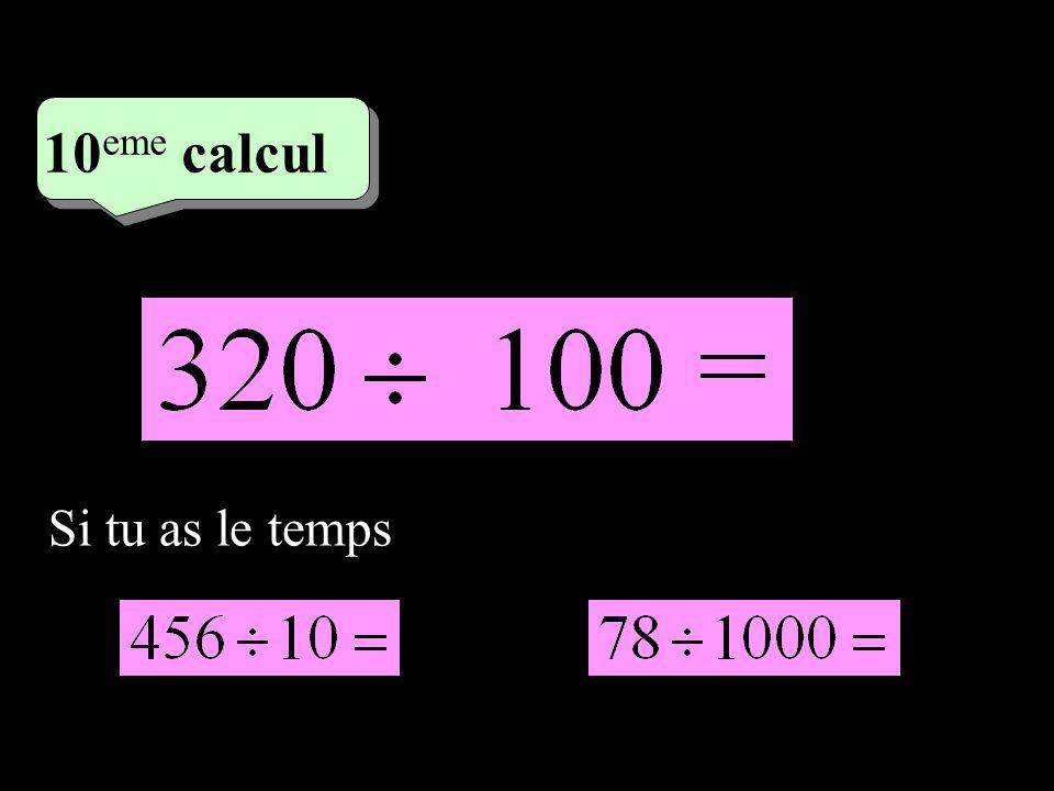 –1–1 5 eme calcul 5 eme calcul 10 eme calcul Si tu as le temps