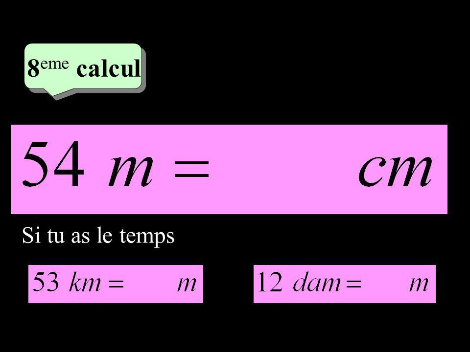4 eme calcul 4 eme calcul 8 eme calcul Si tu as le temps