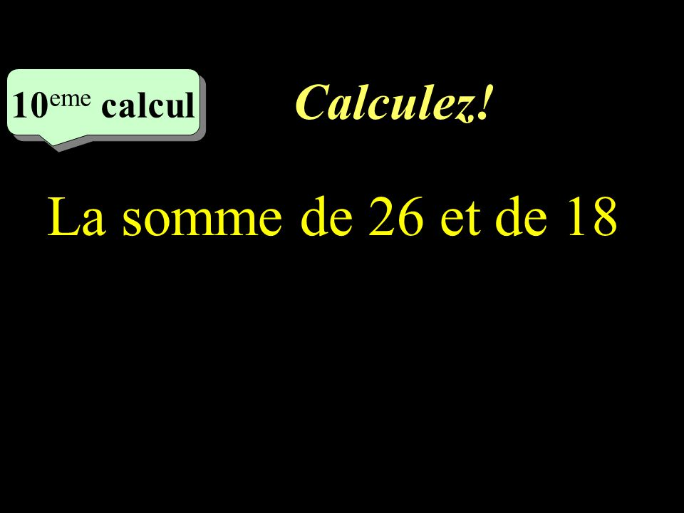 Calculez! 9 eme calcul 9 eme calcul 9 eme calcul Le produit de 9 par 8