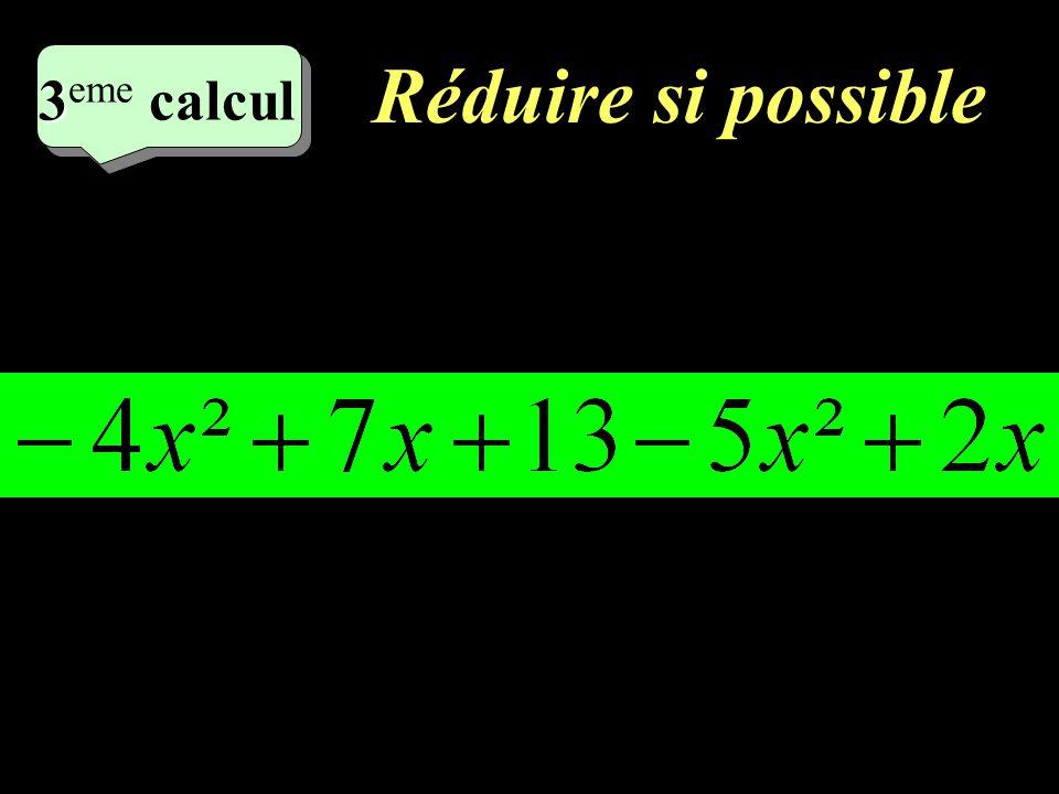 Réduire si possible 5 eme calcul 5 eme calcul 3 3 eme calcul