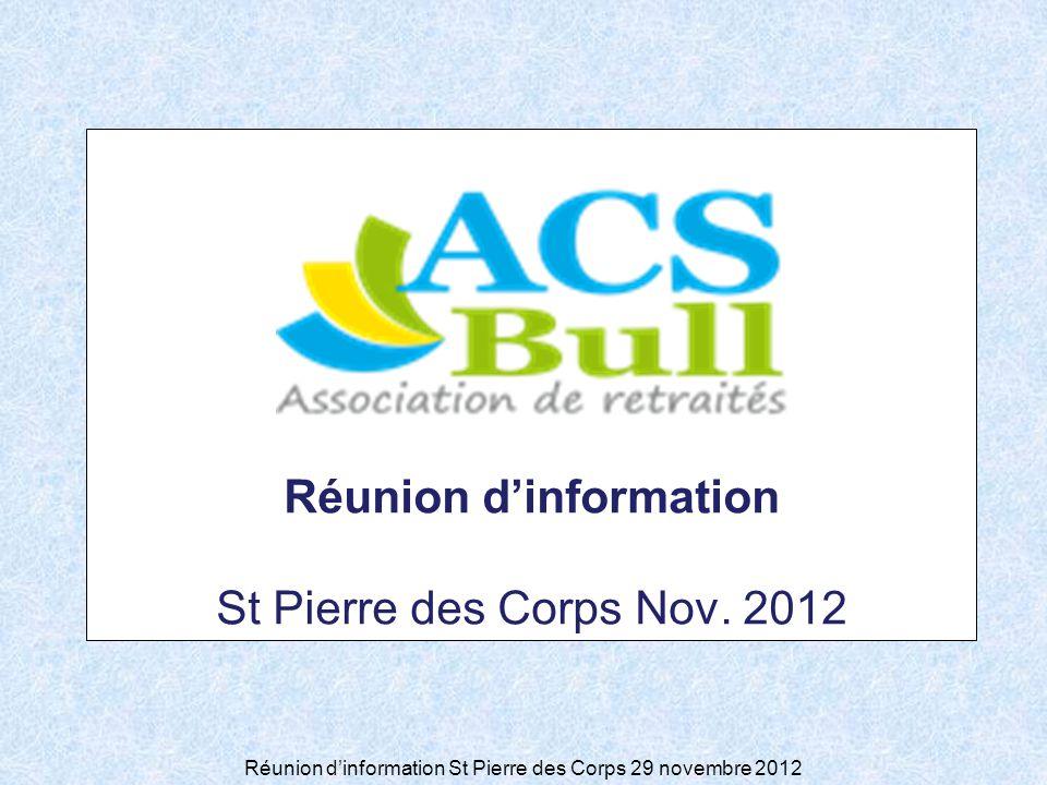 Réunion dinformation St Pierre des Corps 29 novembre 2012 Réunion dinformation St Pierre des Corps Nov.
