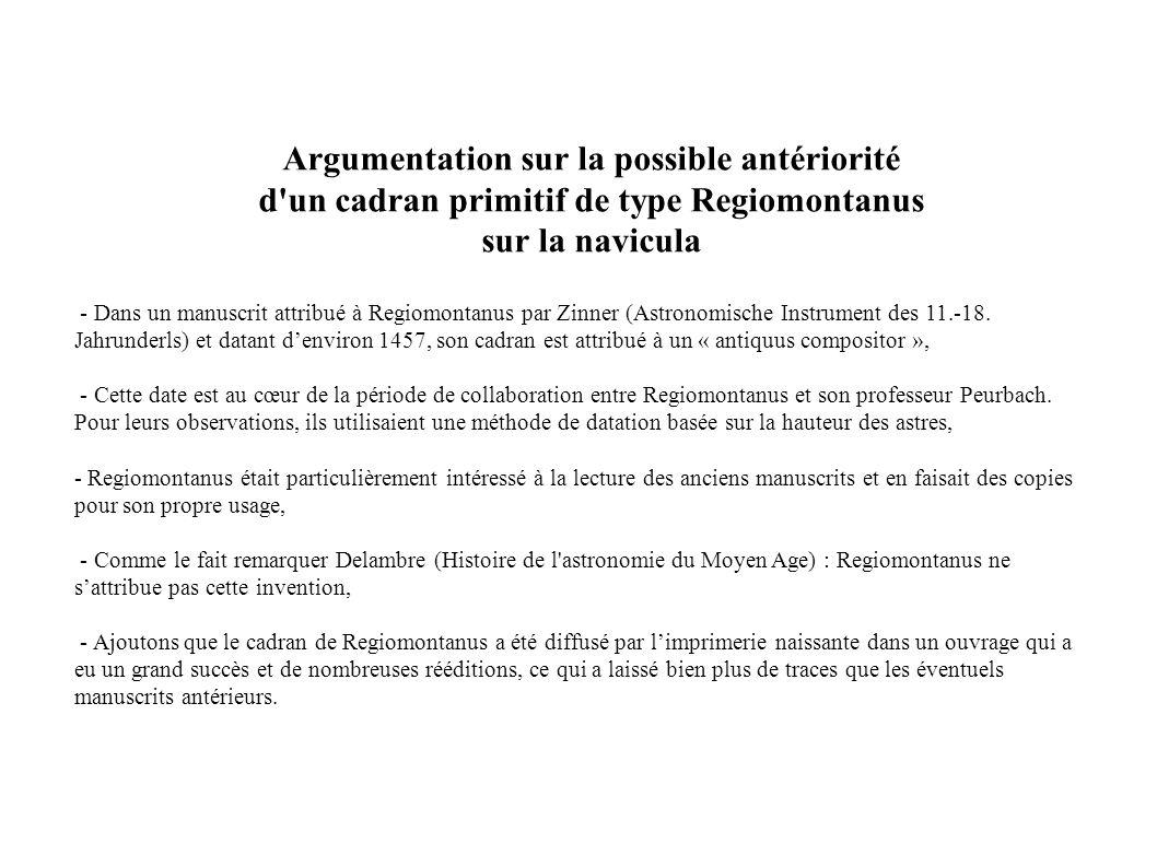 - Dans un manuscrit attribué à Regiomontanus par Zinner (Astronomische Instrument des 11.-18.