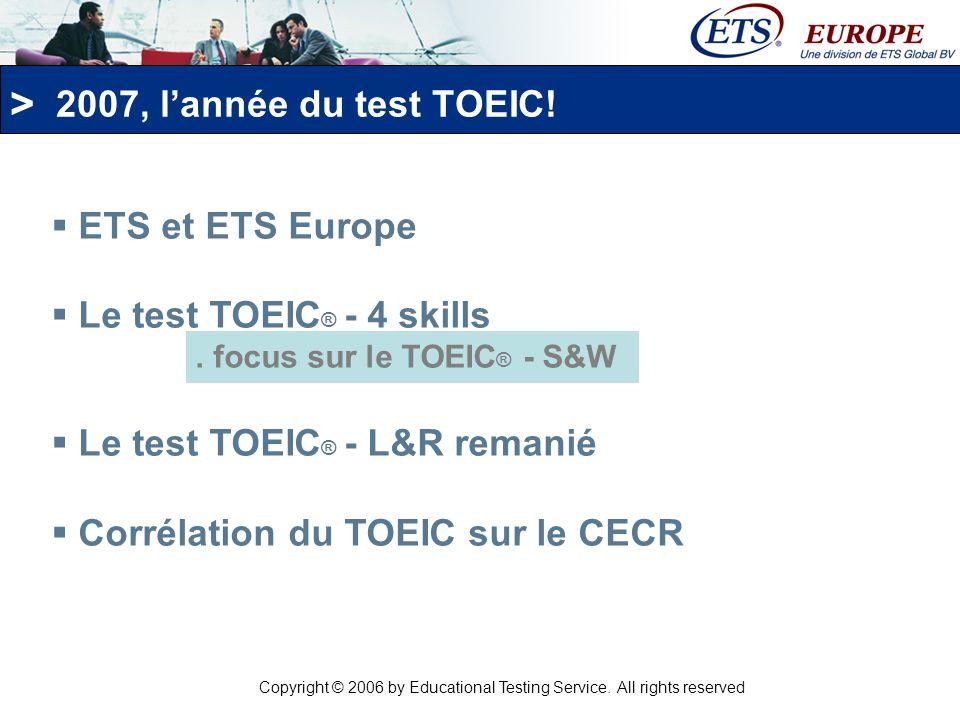 > Le test TOEIC S&W – Pourquoi .