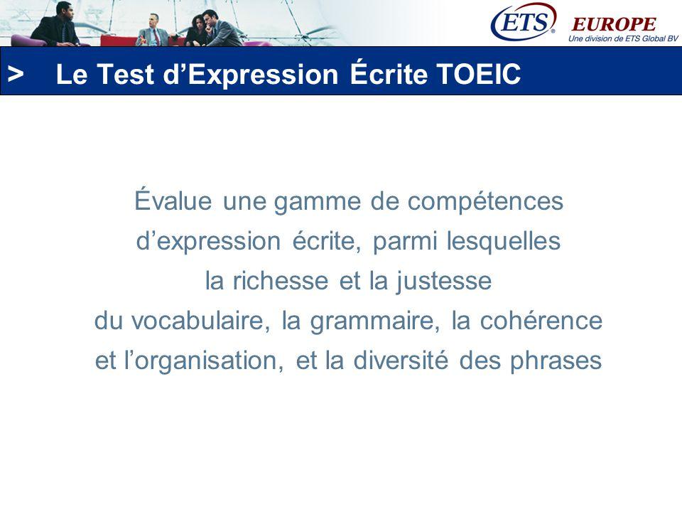 > Le Test dExpression Écrite Durée du test : environ 1h 3 types de tâches 8 questions Les tâches évaluent les candidats à tous niveaux de compétences Notation : de 0 à 200 points