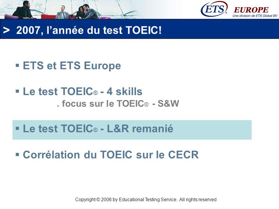 > Le test TOEIC L&R remanié Le remaniement de la compréhension orale du test TOEIC