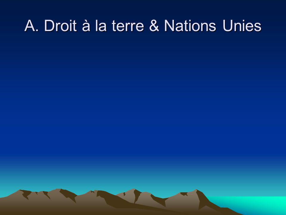A. Droit à la terre & Nations Unies