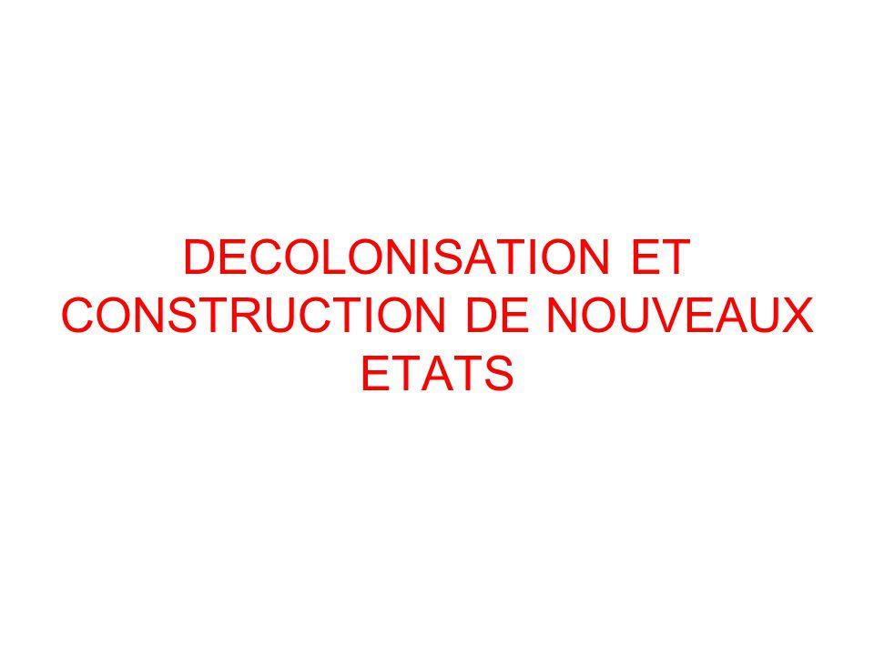 Décolonisation : Processus par lequel un pays jusque là colonisé accède à lindépendance.