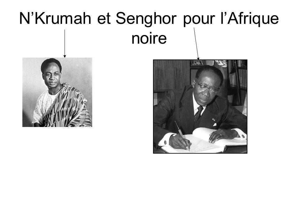 NKrumah et Senghor pour lAfrique noire