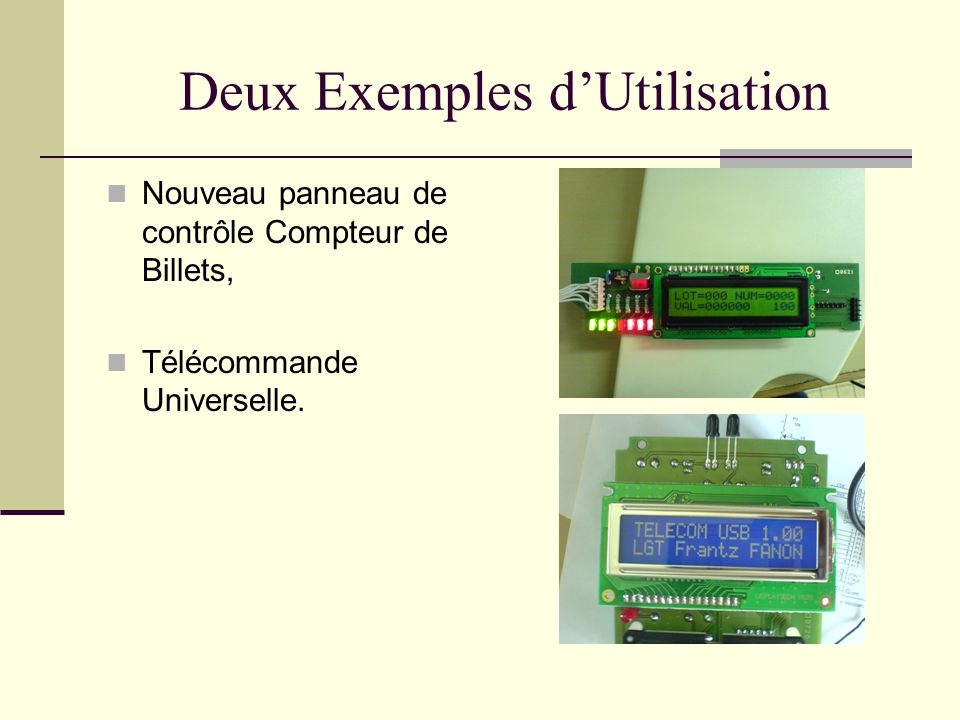 Deux Exemples dUtilisation Nouveau panneau de contrôle Compteur de Billets, Télécommande Universelle.
