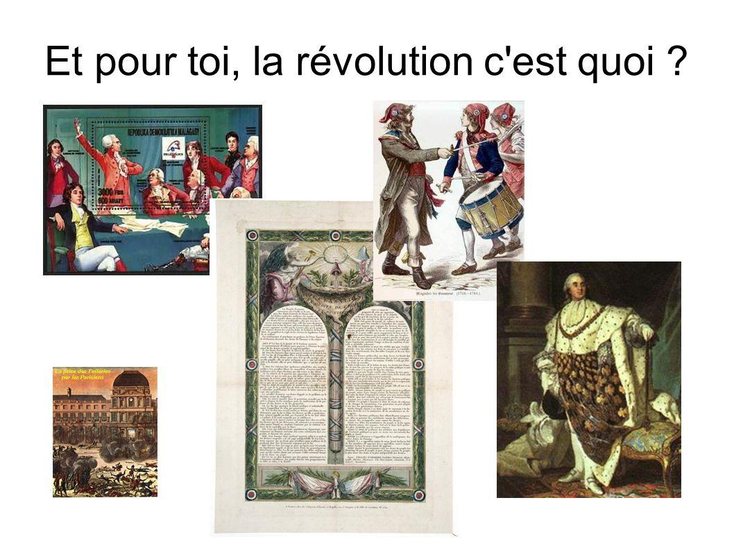 Et pour toi, la révolution c est quoi ?