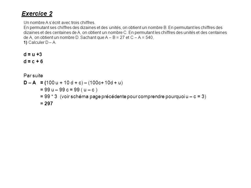 Un nombre A sécrit avec trois chiffres.