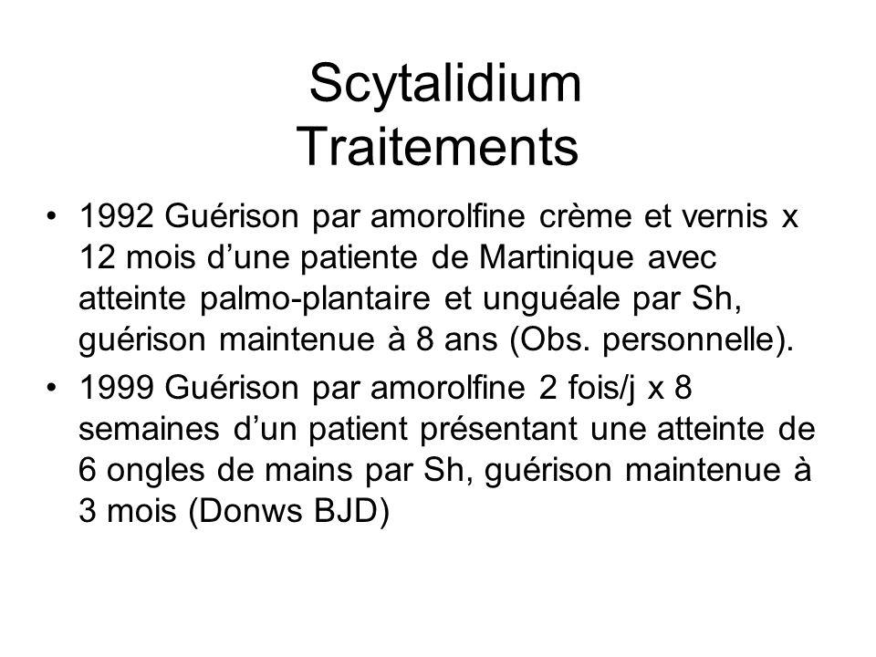 Scytalidium Traitements 1992 Guérison par amorolfine crème et vernis x 12 mois dune patiente de Martinique avec atteinte palmo-plantaire et unguéale p