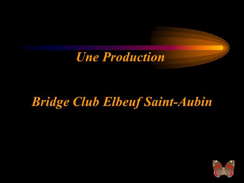Le Bridge Club d Elbeuf Saint- Aubin présente