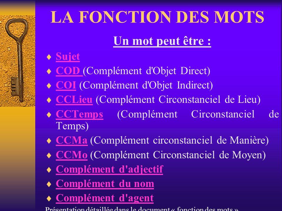 · les conjonctions de coordination (mais, où, et, donc, or, ni, car, puis, aussi, toutefois, pourtant...) Conj C · les conjonctions de subordination (