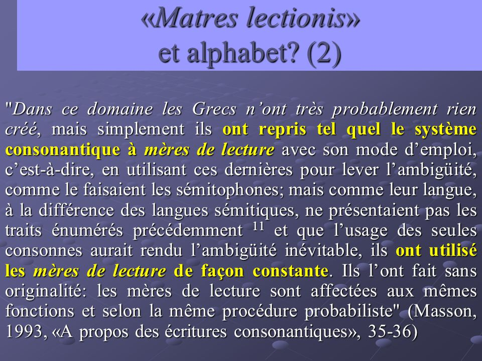 «Matres lectionis» et alphabet? (2)