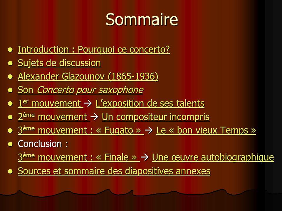 Sommaire Introduction : Pourquoi ce concerto.Introduction : Pourquoi ce concerto.